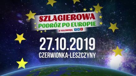 Czerwionka-Leszczyny: Szlagierowa Podróż po Europie z TVS [27 października]